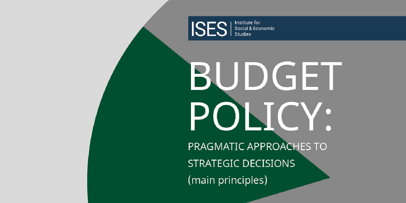 Budget policy: pragmatic approaches to strategic decisions (main principles)