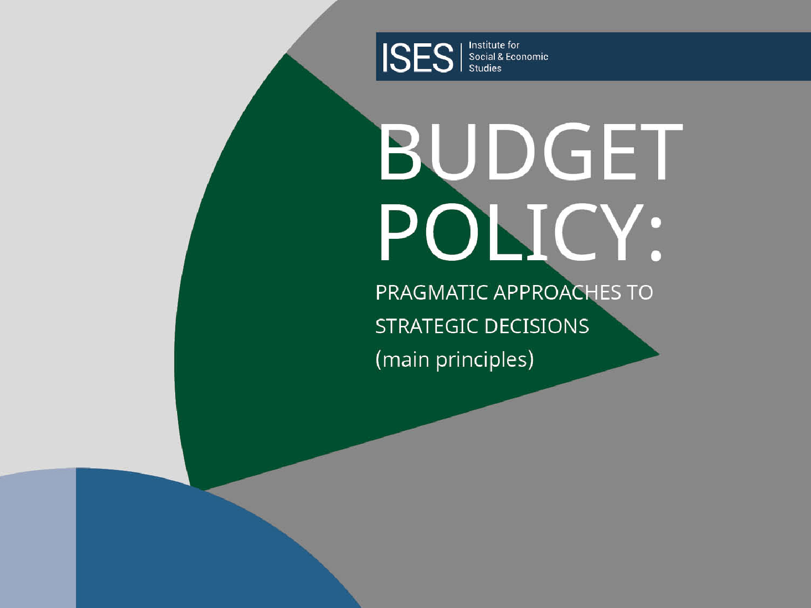 Budget policy: pragmatic approaches to strategic decisions